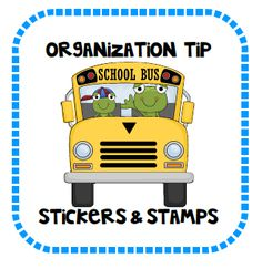 Organization tip: stamps & stickers plus free labels