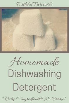 Homemade Dish Detergent Tablets with only 5 ingredients & no Borax!!