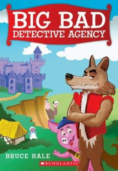 Big Bad Detective Agency by Bruce Hale reviewed by Katie Fitzgerald @ storytimesecrets.blogspot.com