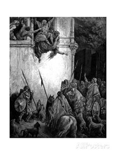 Jezebel, Phoenician Princess and Wife of King Ahab of Israel, 1866 Giclee Print by Gustave Doré at AllPosters.com