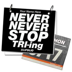 Never Never Stop TRI-ing BibFOLIO