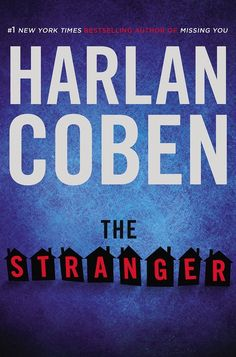 The Stranger by Harlan Coben | 14 Of The Most Buzzed-About Books Of 2015 - Read July 2015