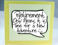 Items similar to Retirement Card and Magnet Quote. Yellow Magnet Card for Retirement. on Etsy Teacher Retirement, Retirement Parties, Retirement Gifts, Happy Retirement Quotes, Retirement Ideas, Funny Love Cards, Card Sentiments, Messages, Love You
