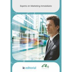 Experto en Marketing Inmobiliario · IC Editorial · ISBN: 978-84-15942-89-4