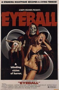 EYEBALL. A blinding vision of horror. Also eyes.