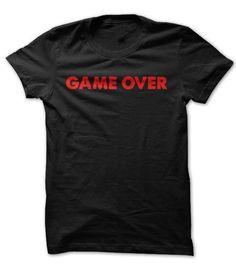 Game Over T-Shirt Hoodie Sweatshirts auu. Check price ==► http://graphictshirts.xyz/?p=108786