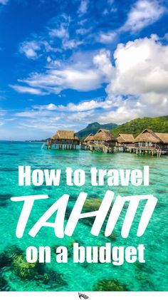 Four years ago, my best friends and I were planning our big trip around the South Pacific and of course we wanted to visit some of the beautiful islands. The only problem was that we were on a budget