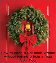 3 Ways to Hang a Christmas Wreath On Your Front Door without Making a Hole