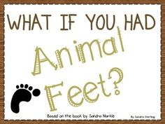 "FREE reading response form for the story ""What if you had Animal Feet"" by Sandra Markle."