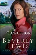 The Confession By Beverly Lewis  The sequel to The Shunning....I gotta get it