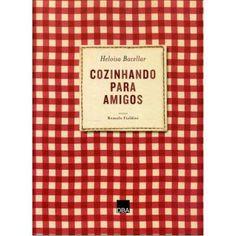 Cooking : Os livros de Heloísa Bacellar