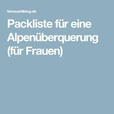 Packliste für eine Alpenüberquerung (für Frauen)