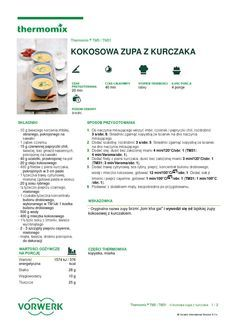 thermomix - Kokosowa zupa z kurczaka Soups And Stews, Make It Simple, Food And Drink, Healthy Recipes, Cooking, How To Make, Thermomix, Koken, Woman