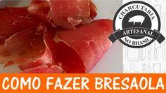 COMO FAZER BRESAOLA - CABR#012