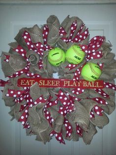 Eat sleep play ball softball and burlap wreath with polka dots Softball Wreath, Softball Room, Baseball Wreaths, Softball Cheers, Softball Crafts, Softball Pitching, Sports Wreaths, Softball Shirts, Girls Softball