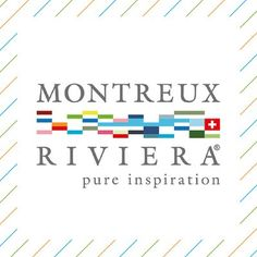Montreux Riviera Switzerland Tourism, Pure Products