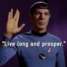 Spock - Live Long and Prosper Star Trek Spock, Star Trek Tos, Star Wars, Spock Quotes, Star Trek Quotes, Star Trek Theme, Herbert Lom, Paddy Kelly, Star Trek Universe