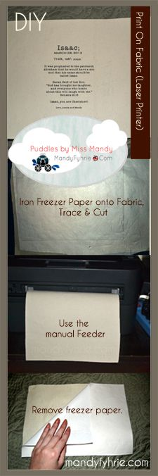 DIY tutorial: Print on fabric for various crafts by using your laser or inkjet printers! mandyfyhrie.com