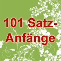 101 Satzanfänge