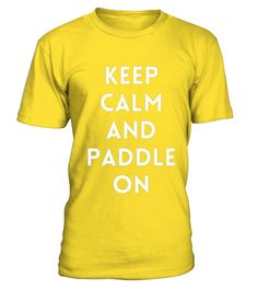 # CLASSIC---KEEP-CALM-AND-PADDLE-ON .  Solid colors: 100% Cotton; Heather Grey: 90% Cotton, 10% Polyester; All Other Heathers: 65% Cotton, 35% PolyesterImportedMachine wash cold with like colors, dry low heat