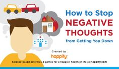 How To Stop Negative Thoughts From Getting You Down (Infographic)