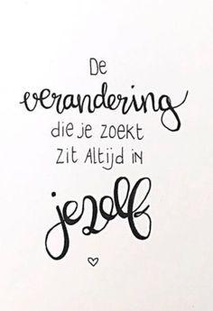 de verandering die je zoekt zit altijd in jezelf #bulletjournaling #quote