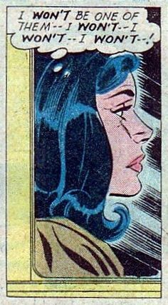 I Won't be one of 'Them!' ~ Vintage comic book paranoia.