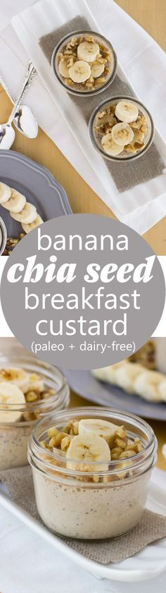 Banana Chia Seed Breakfast Custards! Healthy, creamy custards sweetened with…