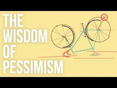 The Wisdom of Pessimism - YouTube- Pessimism is generally equated with a grumpy and immature kind of mood. But Alain de Botton of the School of Life thinks it's in fact at the origin of wisdom – and can even leave us feeling surprisingly cheerful.