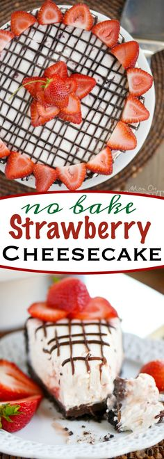 This gorgeous No Bake Strawberry Cheesecake comes complete with an OREO cookie…