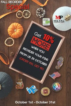 🌟🎃Were giving away FREE pins in October 🌟🎃  Get 10% more free pins on all reorders from October 1st - October 31st when you fill out a quote form on our website.