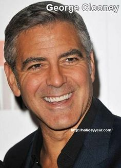 May 6 - George Clooney, American actor, director, producer and screenwriter was Born Today. For more famous birthdays http://holidayyear.com/birthdays/