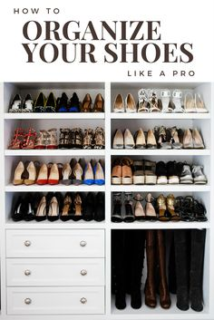 How to Organize Your Shoes Like a Pro | INSPIRED home
