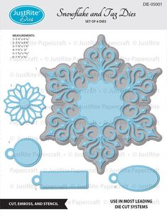 Justrite Snowflake and Tag Dies