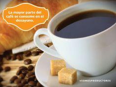 La mayor parte del café se consume en el desayuno. SAGARPA SAGARPAMX #SOMOSPRODUCTORES
