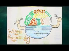 World Pulses Day 2021 | Poster Drawing on World Pulses Day | Importance of Pulses in Life Drawing - YouTube Drawing Competition, Poster Drawing, Life Drawing, World, Drawings, Youtube, Sketches, The World, Drawing