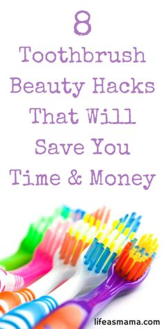 8 Toothbrush Beauty Hacks That Will Save You Time & Money