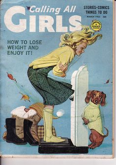 "Dachshunds in Media: In September 1941 ""Calling All Girls,"" began as the first comic book for female readers. By December 1945 this monthly from the publishers of ""Parent"" magazine was text only. ~ March 1963 ~"