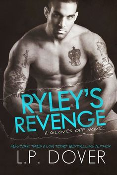 Nancy's Romance Reads: Covers Reveal: RYLEY'S REVENGE and PAXTON'S PROMISE by L.P. Dover