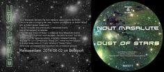 Artist: Nout Masalute, Franz Johann, Title: Dust of Stars EP, Genre: Techno, CatNr.: BM0012, Releasedate: 2014-06-02Beatport exclusive, Label:BABAMusic Nout Masalute delivers the next balearic bomb on BABA. This time she is bringing her new Techno productions on BABA Music with a three Techno, Label, Bring It On, Stars, The Originals, Music, Artist, Musica, Musik