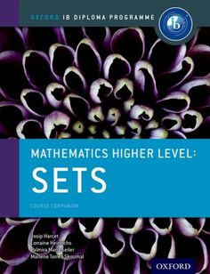Written by experienced IB workshop leaders and curriculum developers, this book covers all the course content and essential practice needed for success in the Sets Option for Higher Level. ISBN: 9780198304869