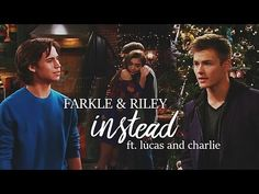 farkle + riley (+lucas and charlie)   instead - YouTube it's so going to be riarkle all the way!!! Farkle is so going to win Riley!!  Riarkle forever!!!!!!!