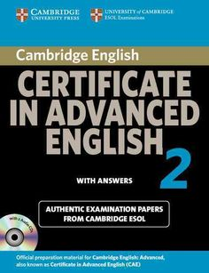 Cambridge Certificate in Advanced English 4 for Updated Exam Self-study Pack (Student's Book with answers and Audio CDs Official Examination … ESOL Examinations (CAE Practice Tests) English Grammar Book Pdf, English Books Pdf, English Exam, English Verbs, English Language Learning, English Lessons, Teaching English, English File, English Class