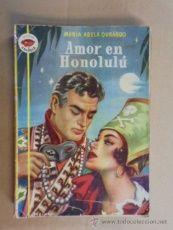 AMOR EN HONOLULU - MARIA ADELA DURANGO - AMAPOLA Nº 2 - PRIMERA EDICION 1952 -