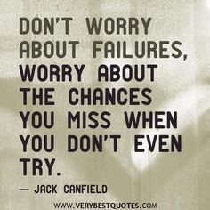 Don't miss any chances