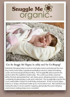 Can the Snuggle Me Organic be safely used for co-sleeping? | Definitely! | Bringing baby to bed helps mom and baby get the rest they need, helps regulate milk production, baby's breathing cycles, and family bonding. The Snuggle Me Organic is the only 100% organic, in-bed, cosleeping product. It is essential for a safe separate sleep space when co-sleeping in the family bed.  |  #cosleeping #howtocosleep #organiccosleep #ecofriendlybabycosleep #ecofriendlybaby #ecofriendlybabyproducts