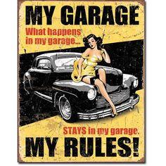 Blechschild Pin Up My Garage - my Rules! 20 x Reklame Retro Blech 329 Garage Metal, Garage Art, Man Cave Garage, Garage Closet, Small Garage, Garage Ideas, Garage Office, Car Garage, Vintage Design
