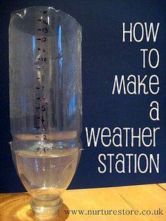 How to make a weather station plus 65 other great ideas for exploring the weather with your kids: maths, science, art, crafts, all kinds of great ideas for a weather topic. Ever tried to measure the rain with your kids? Preschool Science, Elementary Science, Science Classroom, Science Fair, Science Lessons, Teaching Science, Science For Kids, Science Activities, Science Projects