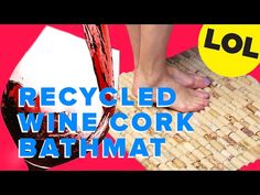 Wine Cork Bathmat - YouTube
