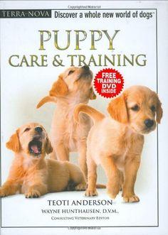 Puppy Care & Training (Terra-Nova Series) by Teoti Anderson,http://www.amazon.com/dp/0793836816/ref=cm_sw_r_pi_dp_F-mdtb0N6DHASJ6X